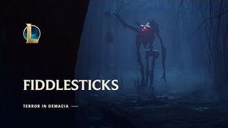 Fiddlesticks Terror in Demacia Champion Update Trailer - League of Legends