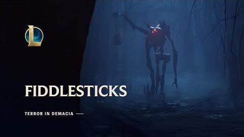 Fiddlesticks Terror in Demacia Champion Update Trailer - League of Legends