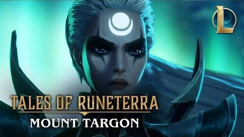 "Tales of Runeterra Targon ""The Vaulted Road"""
