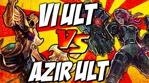 Cist1 Azir Ult vs Vi Ult - Emperor's Divide vs Assault and Battery by LoL Clash & Combo lolclash