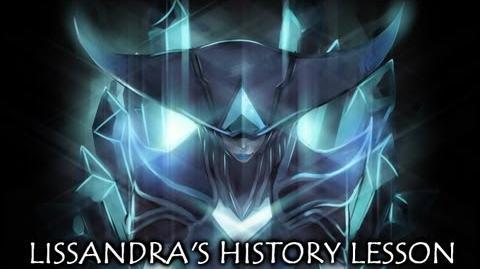 LoL Secrets Lissandra's History Lesson