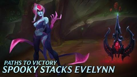 Paths to Victory Spooky Stacks Evelynn - League of Legends