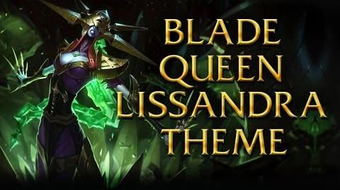 LoL Login theme - Chinese - 2014 - Blade Queen Lissandra
