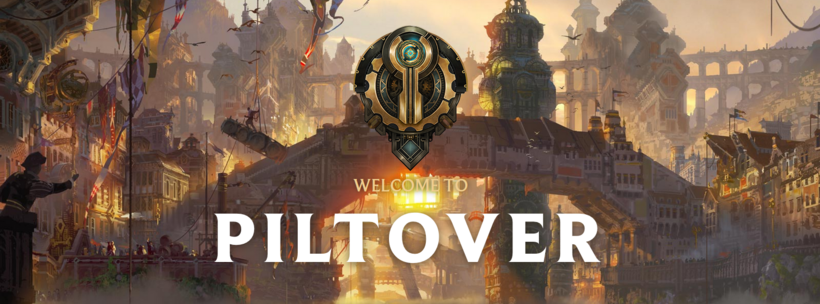 Welcome to piltover