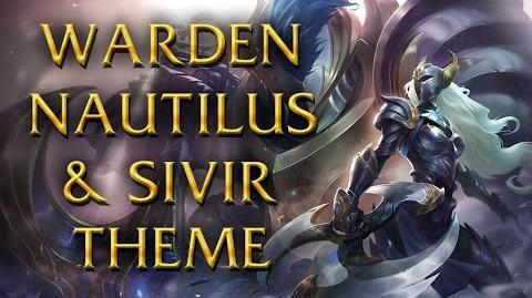 LoL Login theme - Chinese - 2015 - Warden Sivir & Nautilus