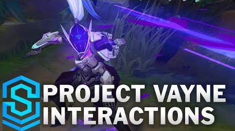PROJECT Vayne Special Interactions
