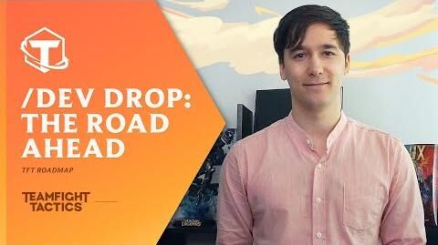TFT Dev Drop The Road Ahead I Dev Video - Teamfight Tactics