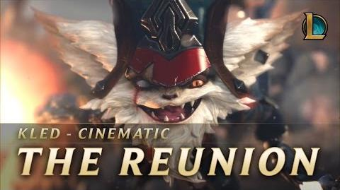 Kled- The Reunion