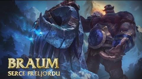 Prezentacja bohatera - Braum, Serce Freljordu