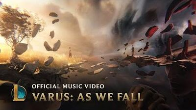 Varus As We Fall League of Legends Music