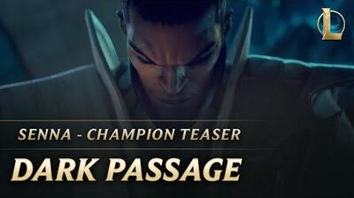Senna Dark Passage Champion Teaser - League of Legends