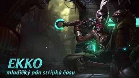 Představení šampiona Ekko