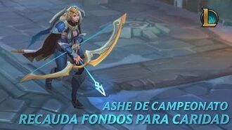 Ashe de Campeonato - Recauda fondos para caridad Tráiler de Aspecto League of Legends