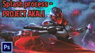 Splash process - PROJECT AKALI