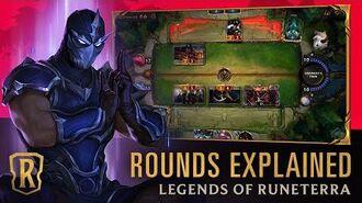 Rounds Explained Legends of Runeterra