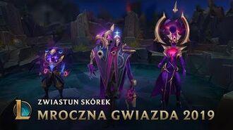 Mroczna Gwiazda 2019 - Zwiastun skórek