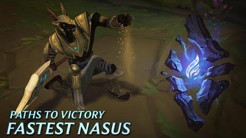 Paths to Victory Fastest Nasus - League of Legends
