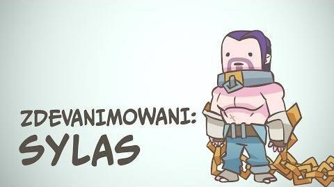 Zdevanimowani Sylas League of Legends