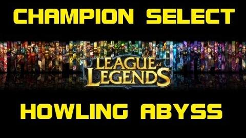 Howling_Abyss_-_Champion_Select_Music