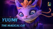 Yuumi The Magical Cat Champion Trailer - League of Legends