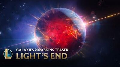 Galaxies 2020 Light's End Official Skins Trailer - League of Legends