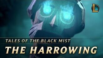 The Harrowing Tales of the Black Mist Cinematic - League of Legends
