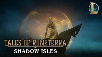 "Tales of Runeterra Shadow Isles ""None Escape"""