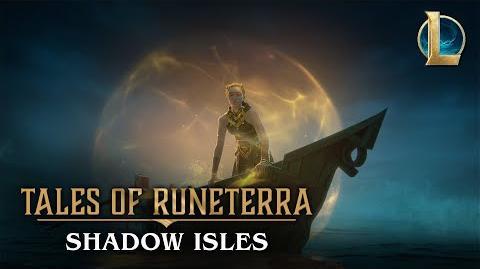 "Tales of Runeterra Shadow Isles ""None Escape"""