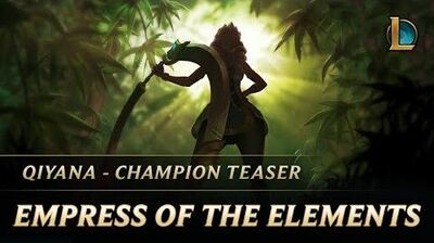 Empress of the Elements Qiyana Champion Teaser - League of Legends
