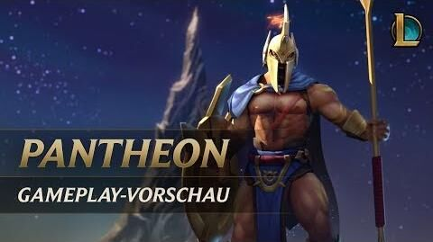Pantheon Gameplay-Vorschau League of Legends
