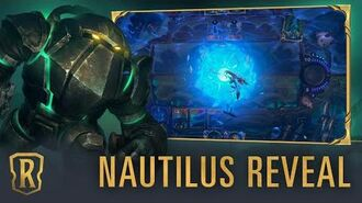 Nautilus Reveal New Champion - Legends of Runeterra