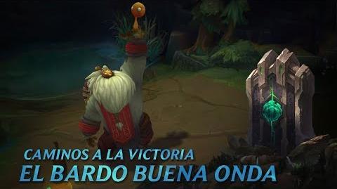 Caminos a la victoria El Bardo Buena Onda - League of Legends