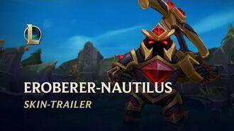 Eroberer Nautilus Skin-Trailer – League of Legends
