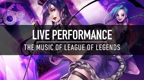 Live Performance The Music of League of Legends