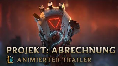 Die Verstoßenen Animierter Trailer für PROJEKT Abrechnung – League of Legends