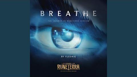 """Legends of Runeterra Official Music """"BREATHE"""""""