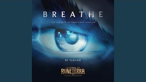 """Legends_of_Runeterra_Official_Music_""""BREATHE"""""""