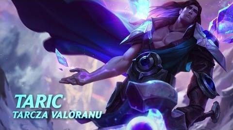 Prezentacja bohatera - Taric, Tarcza Valoranu
