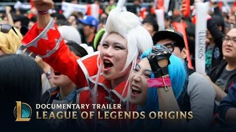 League of Legends Origins Documentary Trailer