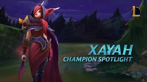 Xayah Champion Spotlight
