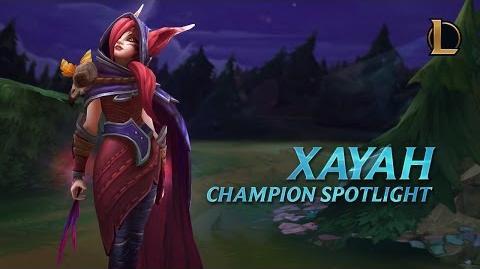 Xayah Champion Spotlight