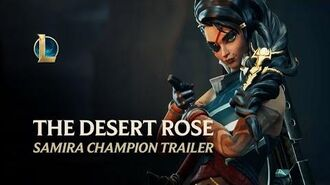 Samira The Desert Rose Champion Trailer - League of Legends