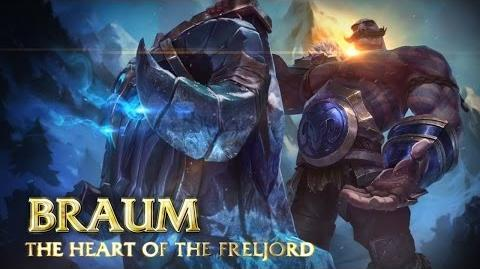 Braum Champion Spotlight