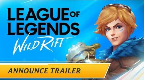 League of Legends Wild Rift Announce Trailer