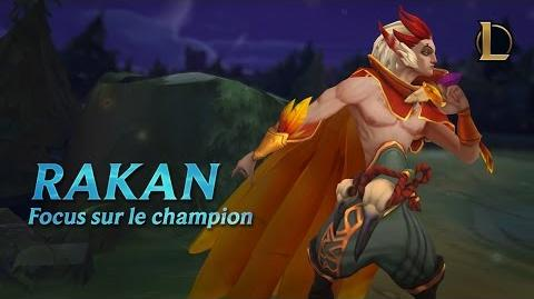 Focus sur Rakan Gameplay – League of Legends