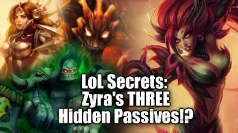 LoL Secrets All THREE of Zyra's Hidden Passives!