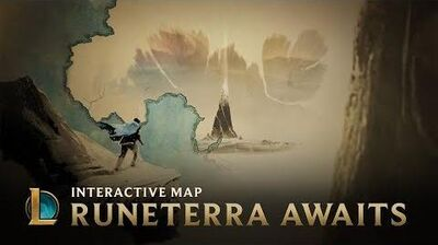 Runeterra Awaits Interactive Map - League Of Legends