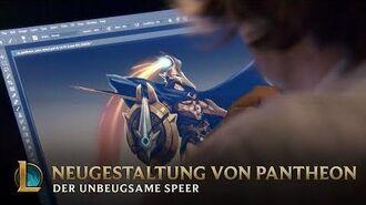 Neugestaltung von Pantheon, dem unbeugsamen Speer – Hinter den Kulissen League of Legends