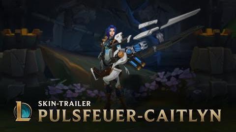 Nicht mit ihr Skin-Trailer für Pulsfeuer-Caitlyn – League of Legends