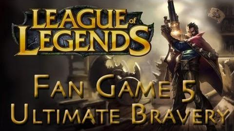 LoL Fan Game 5 - Graves - Ultimate Bravery - 1 2